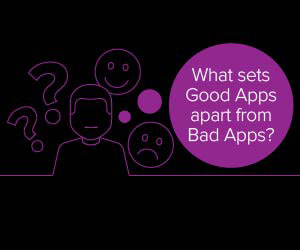 Good Apps v. Bad Apps